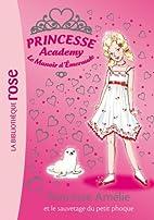 Princesse Academy, Tome 30 - Princesse…