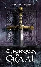 Chroniques du Graal by Anne-Marie…