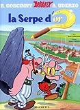 Goscinny, R.: Asterix: La Serpe d'Or