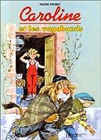 Caroline : Caroline et les vagabonds by P.…