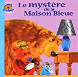 Cherrington, Janelle: Le Mystère de la Maison bleue (French Edition)