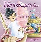 Hortense petite fée à la fête foraine by…