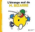 L'étrange mal de M. Bizarre by Roger…