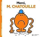Monsieur Madame (xx) : Merci M. Chatouille…