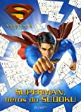 Joe Shuster: Superman returns (French Edition)