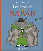 Les Amis de Babar (French Edition) by Jean…