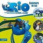 Rio : Souvenirs de Rio by Hachette Jeunesse