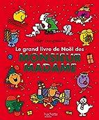 GRAND LIVRE DE NOËL DE MONSIEUR MADAME by…