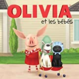 Jodie Shepherd: Olivia Et Les Bebes (French Edition)