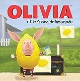 Einhorn, Kama: Olivia Et Le Stand de Limonade (French Edition)