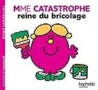 Monsieur Madame (xx) : Mme Catastrophe,…