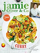 Jamie Oliver & Co Curry by Jamie Oliver
