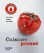 Cuisiner pressé by Collectif