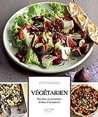 Végétarien - recettes gourmandes testées…