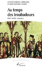 Au temps des troubadours by Geneviève…