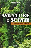 John Wiseman: Aventure & Survie (French Edition)