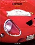 Arthus-Bertrand, Yann: Ferrari 250 GTO: 35th Anniversary (version française) (French Edition)