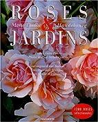 Roses & jardins by…
