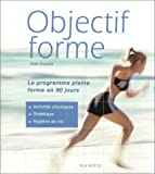 Roberts, Matt: Objectif forme (French Edition)
