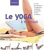 Austin, Miriam: Le Yoga à la maison (French Edition)