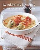 Marie-Pierre Moine: La Cuisine des brasseries (French Edition)