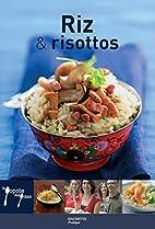Riz et risottos by Aude de Galard