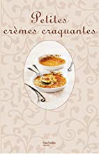 Petites crèmes craquantes by Philippe…