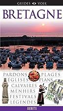 Guides Voir: Bretagne by Collectif