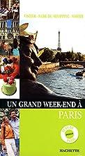 Un grand week-end à Paris by Alix…