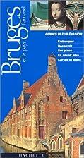 Guides Bleus Evasion Bruges et le pays…