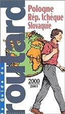 Guide du Routard. Pologne République…