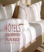Hôtels extraordinaires budget by Thames &…