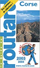Corse 2003/2004 by Guide du Routard