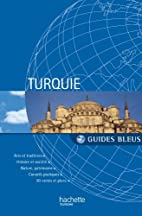 Guide Bleu Turquie by Collectif