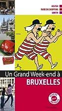 Un grand week-end à Bruxelles by…