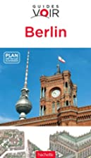 Guide Voir Berlin by Collectif