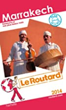 Le Routard Marrakech 2014 by Collectif