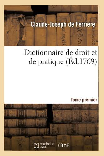 dictionnaire-de-droit-et-de-pratique-tome-premier-ed1769-sciences-sociales-french-edition