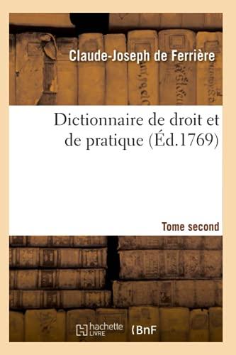 dictionnaire-de-droit-et-de-pratique-tome-second-ed1769-sciences-sociales-french-edition