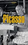 Pierre Daix: Picasso (French Edition)