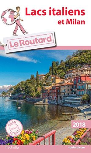 guide-du-routard-lacs-italiens-et-milan-2018