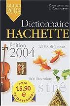 Dictionnaire Hachette illustré 2004 : Noms…