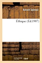 Éthique by Baruch Spinoza