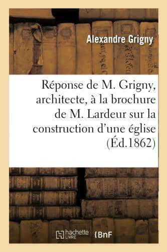 rponse-de-m-grigny-architecte-sur-la-construction-dune-glise-capcure-histoire-french-edition