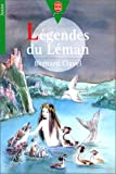 Clavel, Bernard: Légendes du Léman (French Edition)