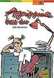 Bretécher, Claire: Aggripine bosse dur (French Edition)