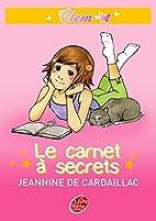 Clem, Tome 1 : Le carnet à secrets by…