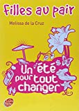 Melissa De la Cruz: Filles au pair, Tome 1 (French Edition)