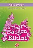Cruz, Melissa De La: Filles au pair - Tome 3 - Une saison en bikini