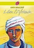 Amin Maalouf: Léon l'Africain (French Edition)